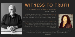 Witness to Truth at Sylvia Plotkin Judaica Museum